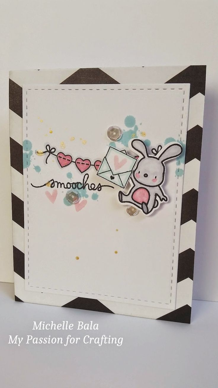 """My Passion for Crafting: Smooches / Miss You """"variety of stamps from different manufacturers. Mama Elephant, Up and Away (bunny), Avery Elle, Air Mail (envelope), WPlus9, Banner Love (heart banner), and Paper Smooches, Scripty Sayings and Just a Note (sentiment and splats)"""""""