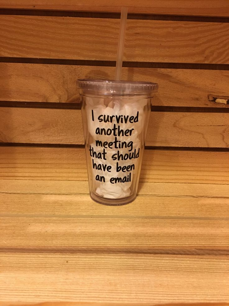 BPA-Free Insulated Straw Tumbler Cup - I survived another meeting that should have been an email - Funny Office Gift - Coworker Gift by ClairesCornerShop on Etsy https://www.etsy.com/listing/502269733/bpa-free-insulated-straw-tumbler-cup-i
