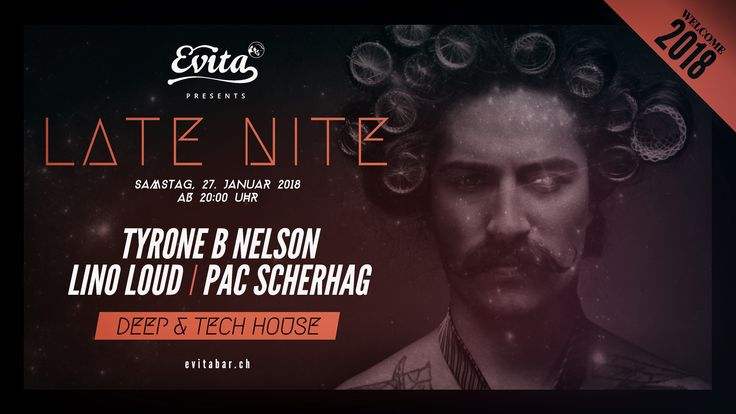 🔥 LATE NITE 🔥  Welcome 2018!!!  Enjoy the deep dive with the finest deep & tech house music!  😎  Top Dj's:  Tyrone B Nelson Lino Loud Pac Scherhag  Saturday, 27th January 2018 Starting: 20:00 Evita Bar  #evita #evitabar #latenite #label #deephouse #techhouse #special #highlight #nighttoremember #finalvisual #flyerdesign #designcollection #artworks #stars #magic #energy #january #savethedate #party #event #underground #welcome2018 #zurich #switzerland