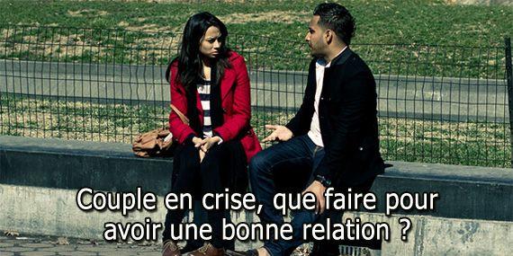 Couple en crise, que faire pour avoir une bonne relation ?