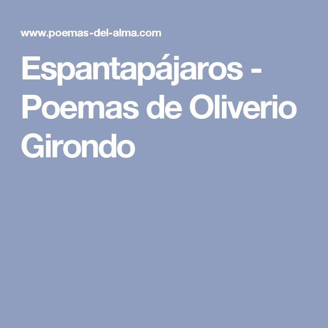 Espantapájaros - Poemas de Oliverio Girondo
