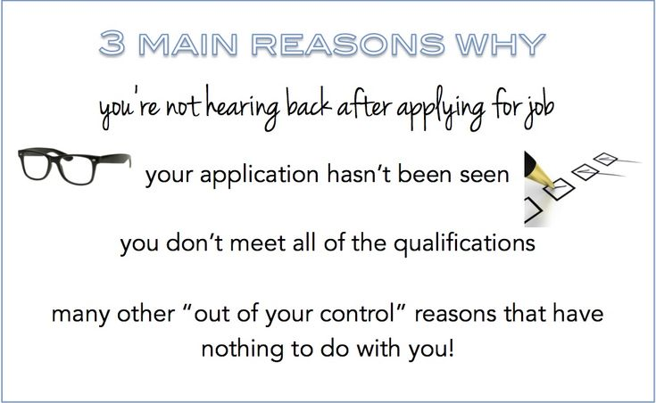 Reasons why you're not hearing back after applying for a job
