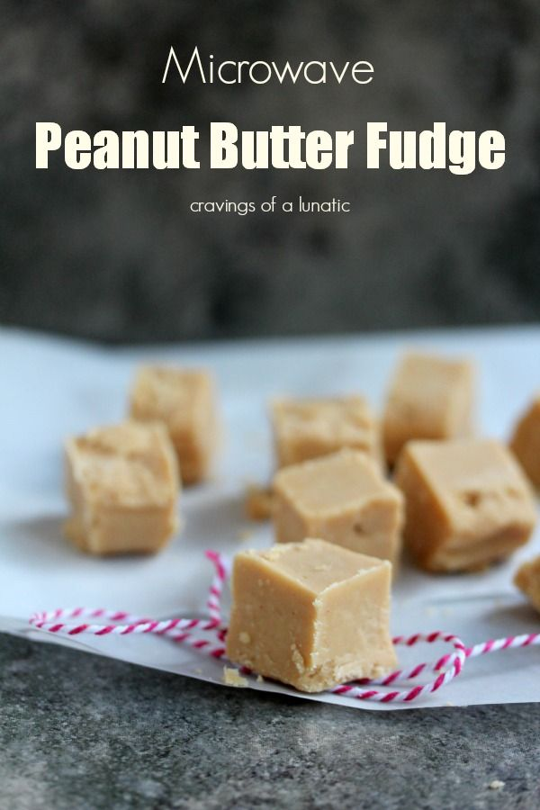 Microwave Peanut Butter Fudge | Cravings of a Lunatic | Super easy and quick to make!