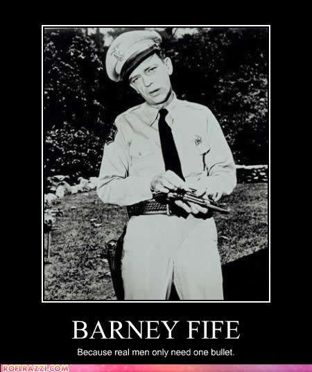 There you have it Barney Fife (Don Knotts)...The Andy Griffith Show