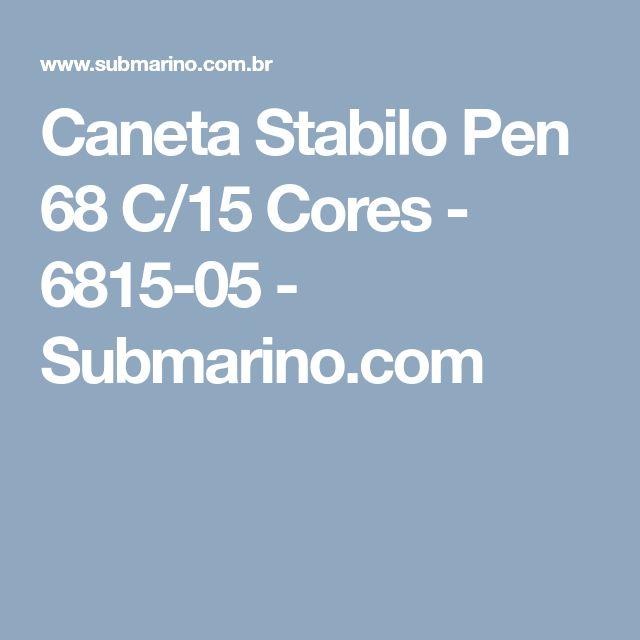 Caneta Stabilo Pen 68 C/15 Cores - 6815-05 - Submarino.com