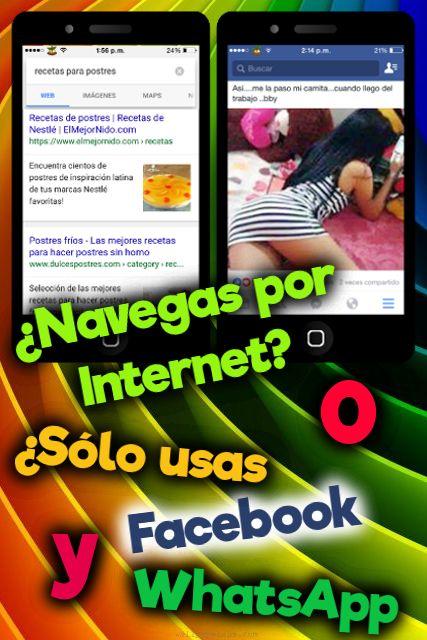 Post sobre navegar por Internet o usar Facebook y WhatsApp.