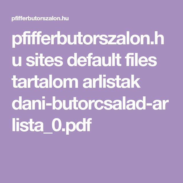pfifferbutorszalon.hu sites default files tartalom arlistak dani-butorcsalad-arlista_0.pdf