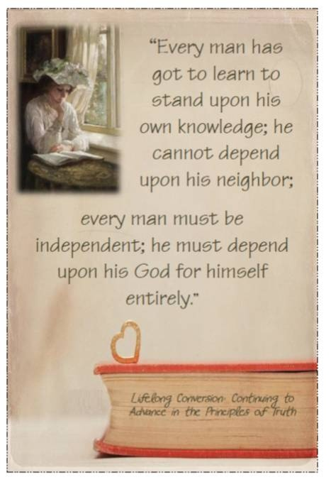 Didi @ Relief Society: Lorenzo Snow - Chapter 3, Lifelong Conversion: Continuing to Advance in the Principles of Truth - handout