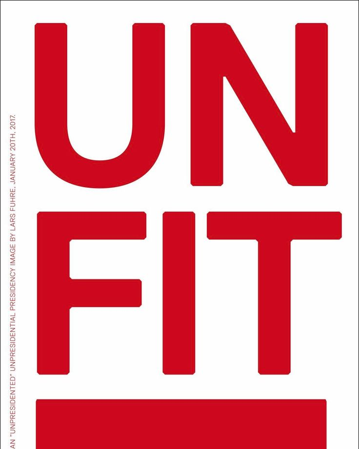 "This poster, with the byline "" 'UNFIT', an 'unpresidented' unpresidential presidency print by Lars Fuhre, January 20th, 2017"", was printed to commemorate the inauguration of the most unfit ever of presidents of the United States of America. Signed, numbered and stamped with the artist's monogram. Edition 10. wonderwall.se/product/unfit/"