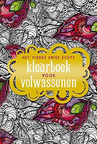 Het Vierde Enige Echte Kleurboek Voor Volwassenen Druk 2 Von BBNC Coloring BooksColouringAdult