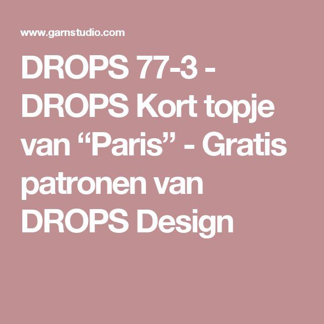 """DROPS 77-3 - DROPS Kort topje van """"Paris"""" - Gratis patronen van DROPS Design"""