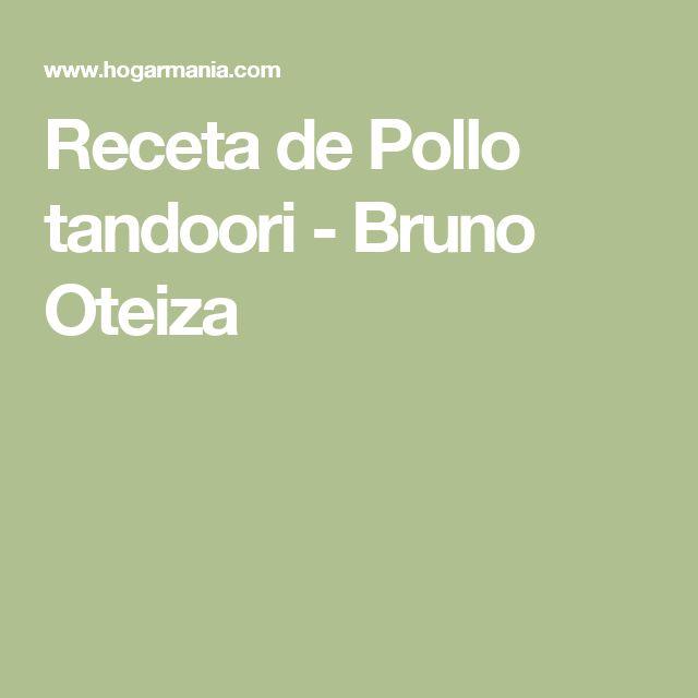 Receta de Pollo tandoori - Bruno Oteiza