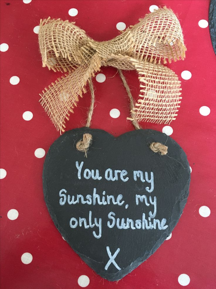 Slate hearts with hessian bow can be personalised with any message #youaremysunshine #whatififall #slatehearts #personalisedslatehearts #personalisedsigns #anyquotesigns #chalkboardsig