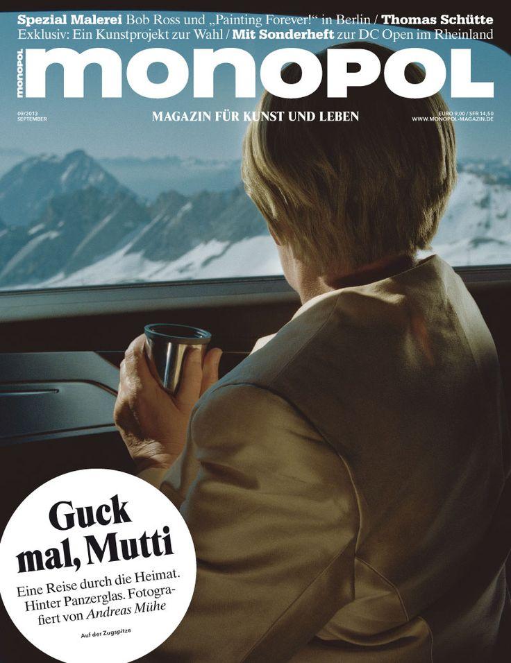 Mit Mutti Merkel durch Deutschland: Monopol 09/2013, Coverfotos von Andreas Mühe