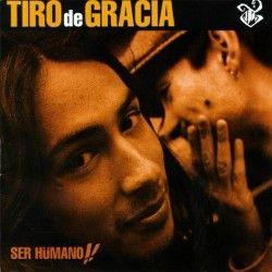Tiro de Gracia - Ser Humano (Vinilo)