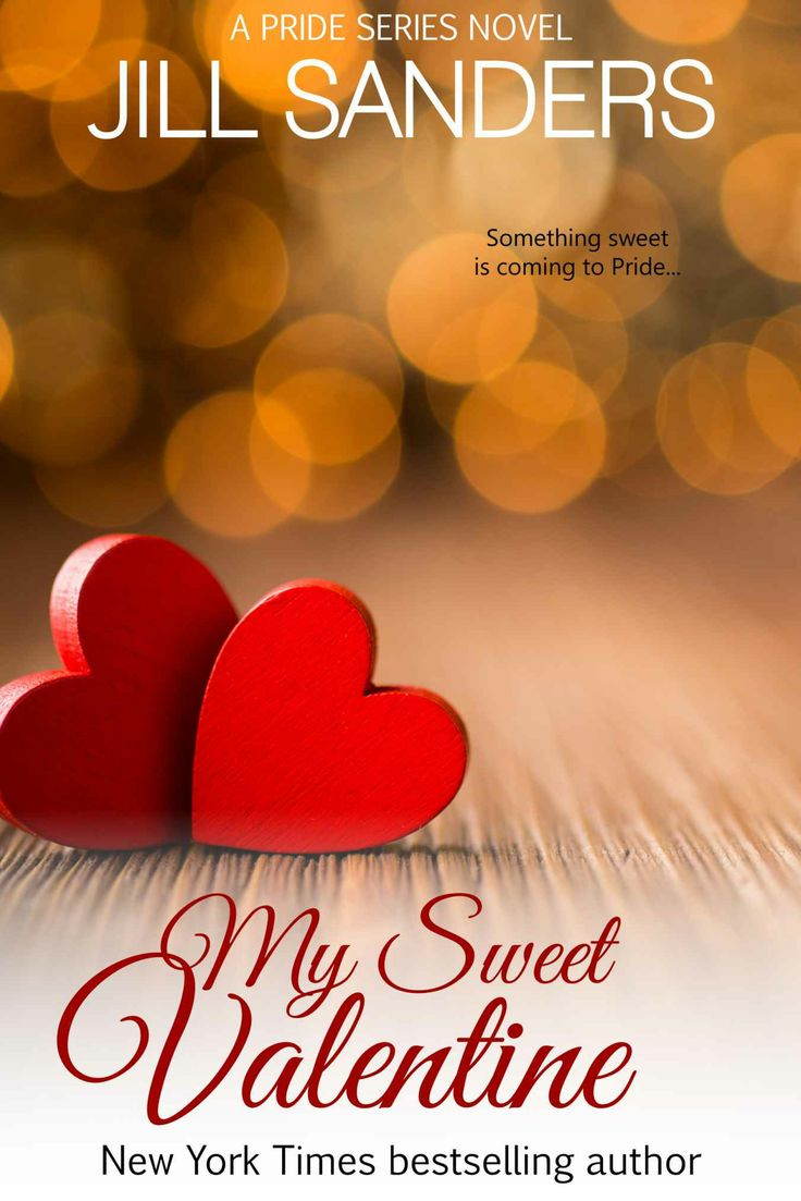 Amazon.com: My Sweet Valentine (Pride Series Romance Novels (Volume 7)) eBook: Jill Sanders: Kindle Store