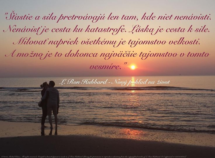 """""""Happiness and strength endure only in the absence of hate. To hate alone is the road to disaster. To love is the road to strength. To love in spite of all is the secret of greatness. And may very well be the greatest secret in this universe."""" L. Ron Hubbard - New Slant on Life #quote #quotes #citat #citaty #quoteoftheday #quotestagram #hapiness #hate #love #greatness #secret #slovak #slovakia #slovensko #bratislava #kosice"""