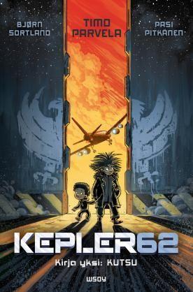 #Kepler62 #TimoParvela #PasiPitkänen #BjornSortland #kirja #wsoykirjat