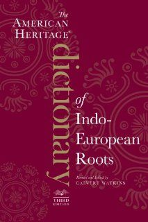 The American Heritage Dictionary of Indo-European Roots, Third Edition by Calvert Watkins. Save 36 Off!. $14.10. Publisher: Houghton Mifflin Harcourt; 3 Original edition (September 13, 2011). Series - American Heritage Dictionary of Indo-European Roots
