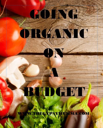 My easy steps for going organic on a budget.