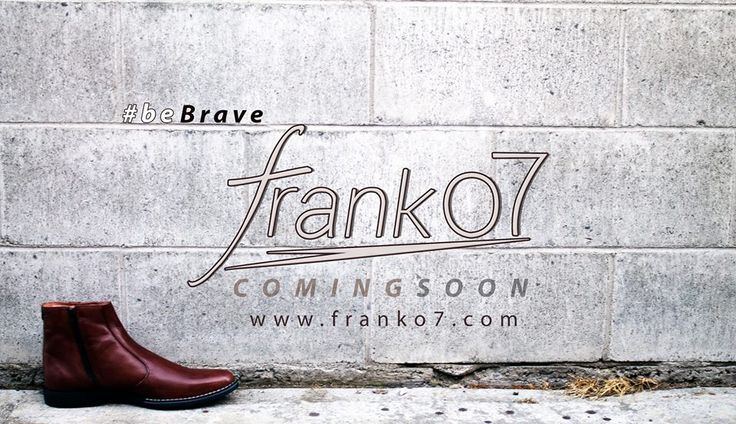 Stay in style, be brave, its something that not many of us do. Franko7 is coming soon to bring you the most stylish, fashionable and top quality shoes for an affordable price. Don't forget to check out www.franko7.com
