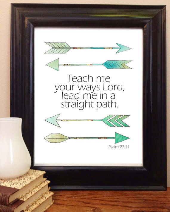 "Bible Verse Art, Scripture Printable, Psalm 27:11, Bible Verse Wall Art, Scripture Art, Arrow Art - 8x10"" instant download print on Etsy, $5.00"