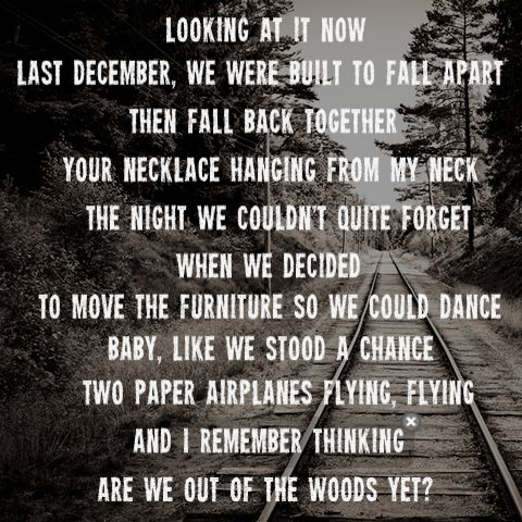 Taylor Swift- Out Of The Woods Lyrics
