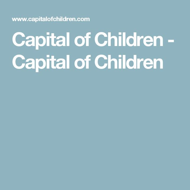 Capital of Children - Capital of Children