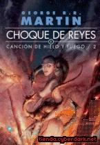Choque de Reyes / Canción de Hielo y Fuego 2...M.B