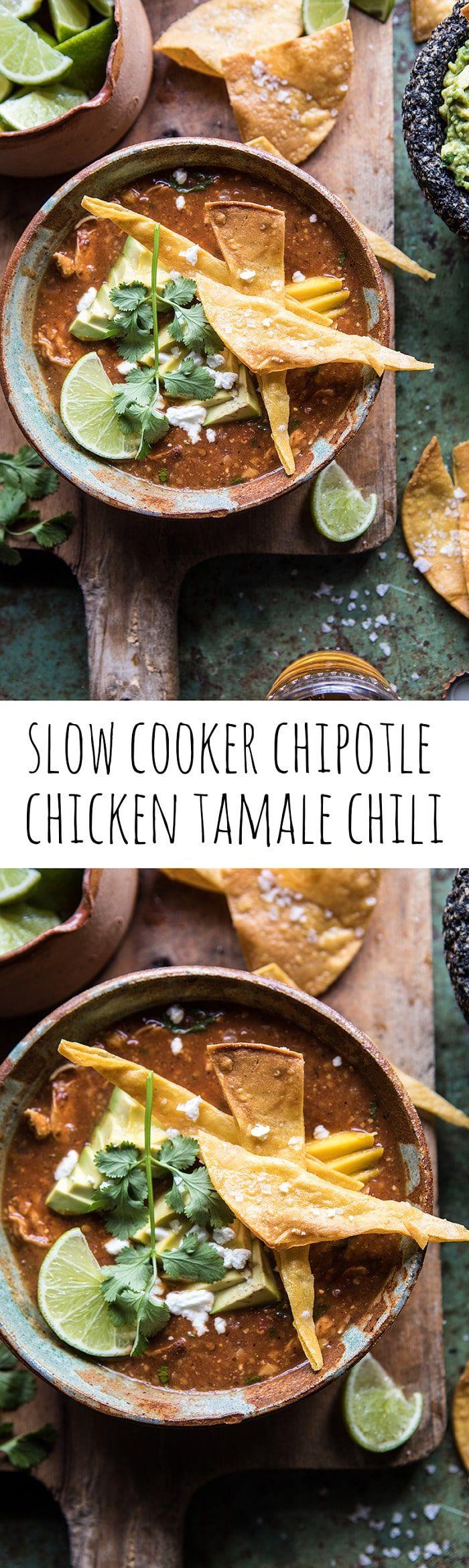 Slow Cooker Chipotle Chicken Tamale Chili | halfbakedharvest.com @hbharvest