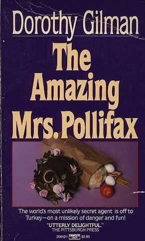 The Amazing Mrs. Pollifax (1970) Dorothy Gilman #novel #mystery #istanbul #GreenHouseTaksim