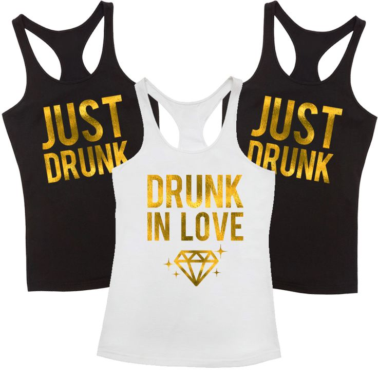 Drunk In Love Just Drunk T Shirt Pack