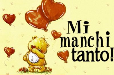 MI MANCHI - I MISS YOU - CheLaVitaContinua