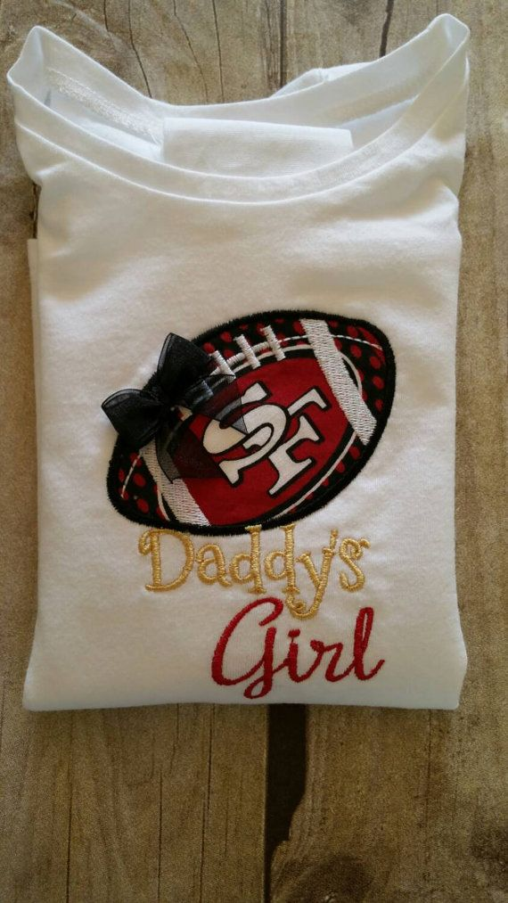 San Fransisco 49ers Inspired Daddy's Girl Shirt by saluna on Etsy