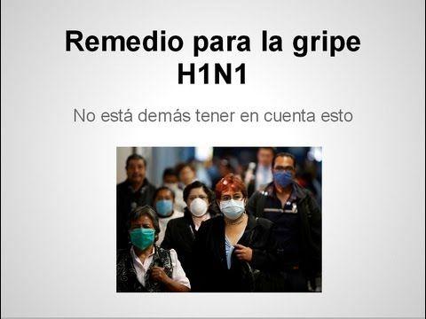 Remedio para la influenza H1N1 o gripe H1N1
