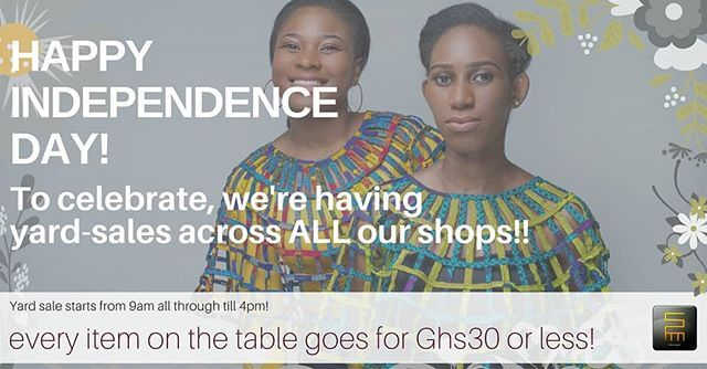 Happy Independence Day #Ghana! Its #GhanaMonth and to kick off the celebrations we're having yard sales at all our existing shop locations! And here's the kicker: EVERYTHING ON THE TABLE IS GH30 OR LESS!  Enjoy yourselves loves! #WeCelebrateGh  #independence #independenceday #celebrate #ghanaat61 #madeinghana
