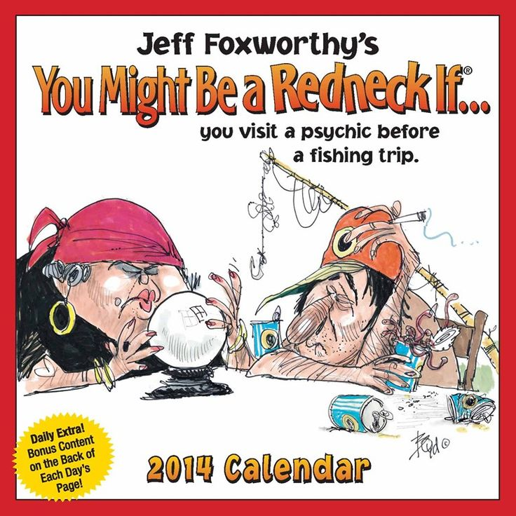 17 Best Images About Jeff Foxworthy On Pinterest
