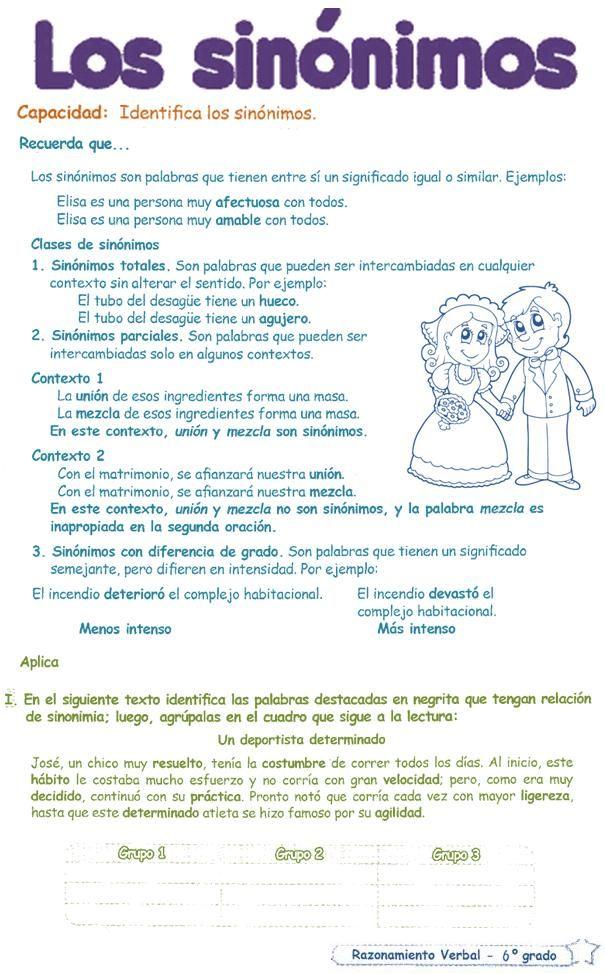 Razonamiento Verbal  6º Grado Primaria   Sinónimos.-  Los sinónimos son palabras que tiene entre sí un significado igual o similar  Clases ...