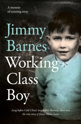 Jimmy Barnes - Working Class Boy (2016)