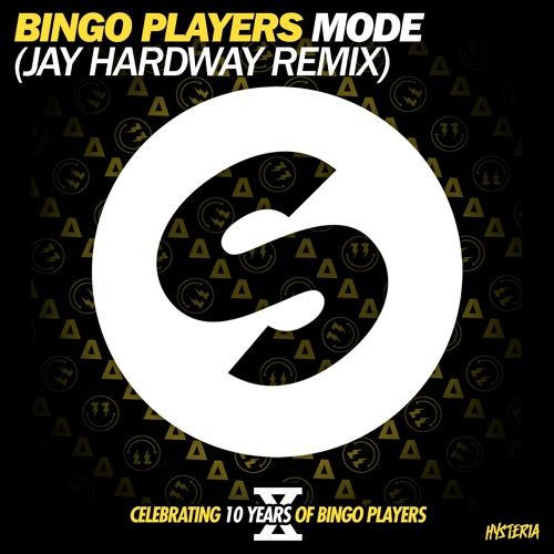 Bingo Players - Mode (Jay Hardway Remix)[OUT NOW] by Spinnin' Records
