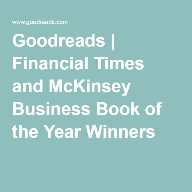 Goodreads | Financial Times and McKinsey Business Book of the Year Winners