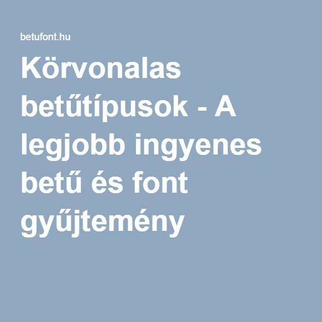 Körvonalas betűtípusok - A legjobb ingyenes betű és font gyűjtemény