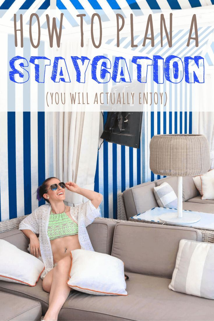 "Read how to plan a staycation you will actually enjoy. Learn about the time and money saved benefits. Tips for planning your staycation such as planning a ""never have I ever list"", and staycation ideas that don't suck. Click here to learn more!"