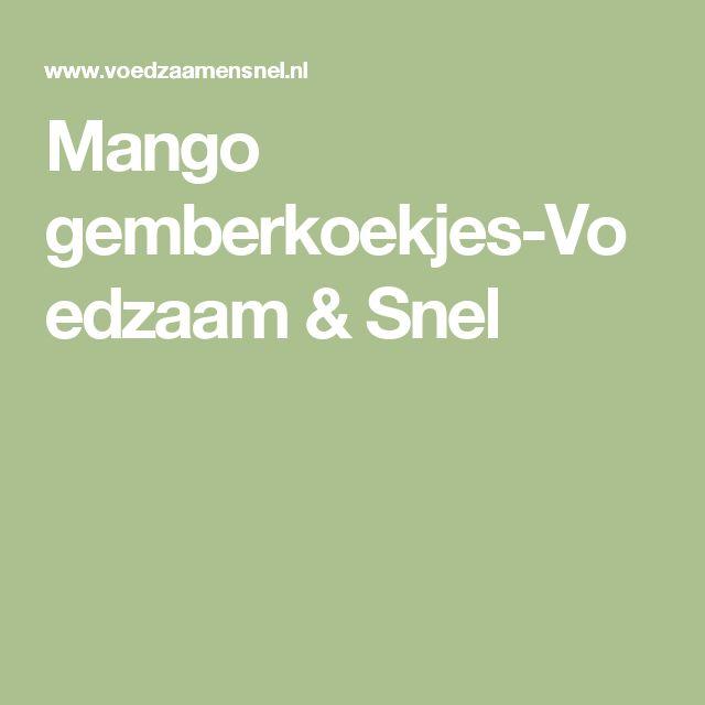 Mango gemberkoekjes-Voedzaam & Snel