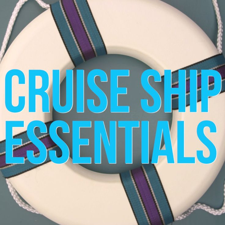 7 Cruise Ship Packing Essentials