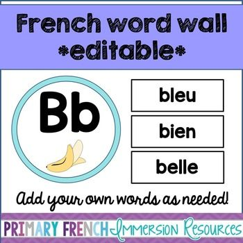 French word wall - EDITABLE by Primary French Immersion | Teachers Pay Teachers
