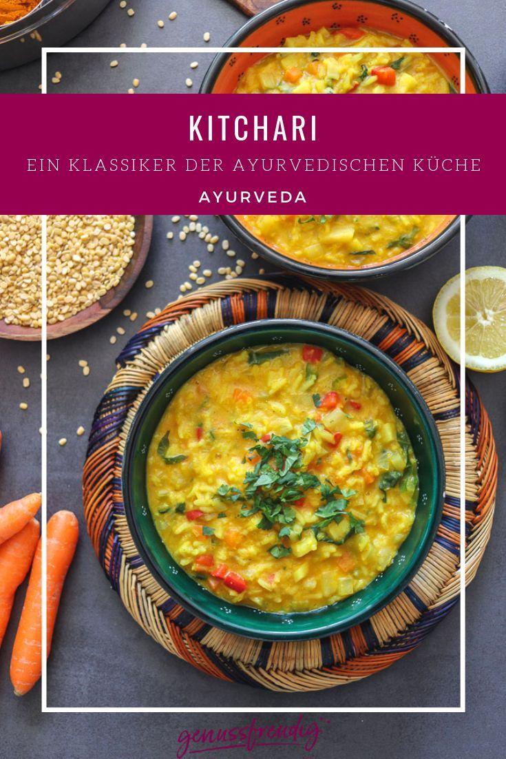 Kitchari - Ein Klassiker der ayurvedischen Küche - genussfreudig