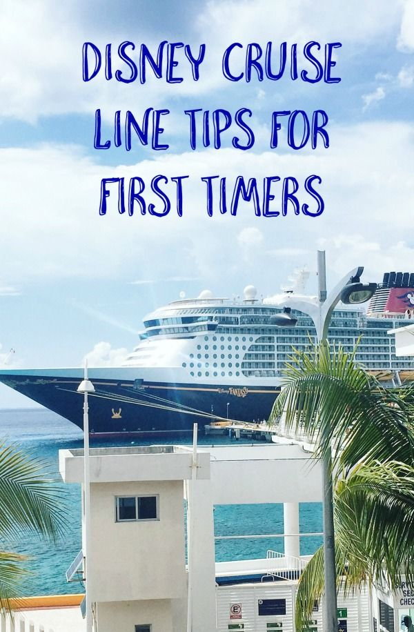Disney Cruise Line Tips for First Timers