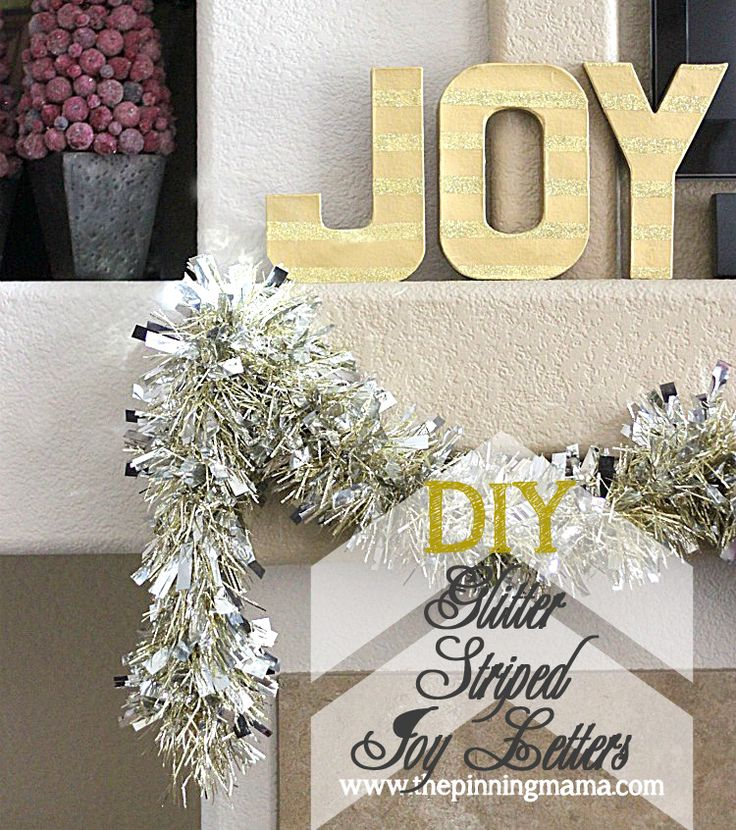 {Easy Christmas Decor} DIY Glitter Striped JOY Letters <--- click here to see how to make these in 20 min!