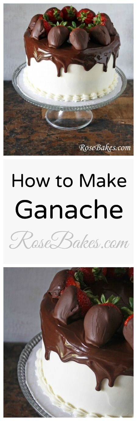 How to Make Ganache                                                                                                                                                                                 More
